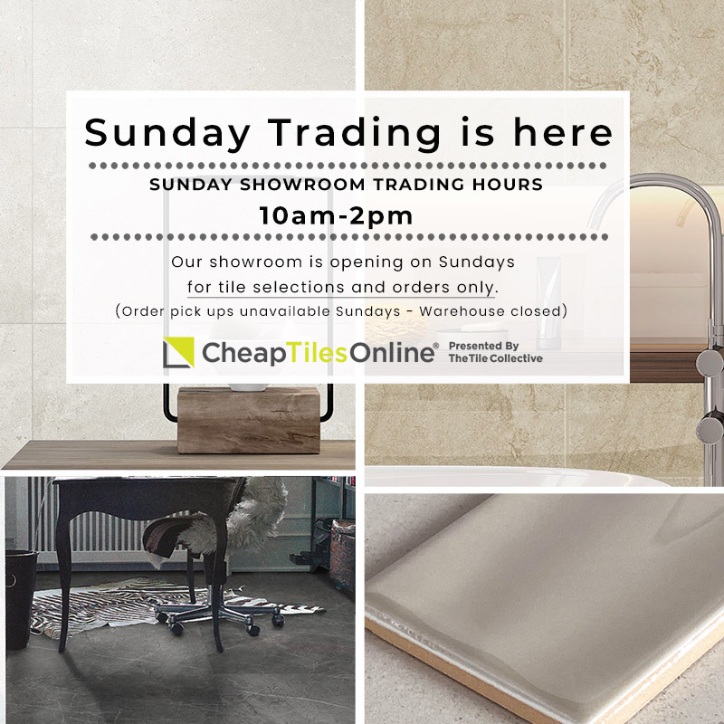 Sunday Trading is here at Cheap Tiles Online